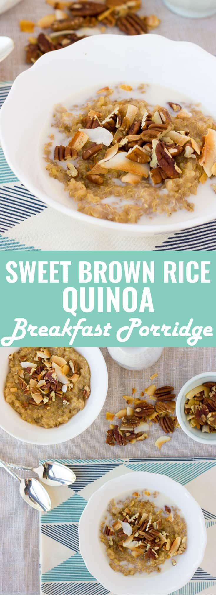 Sweet Brown Rice Quinoa Breakfast Porridge! Make a big batch ahead of time for quick nourishing breakfasts on-the-go. Gluten/Dairy-Free!