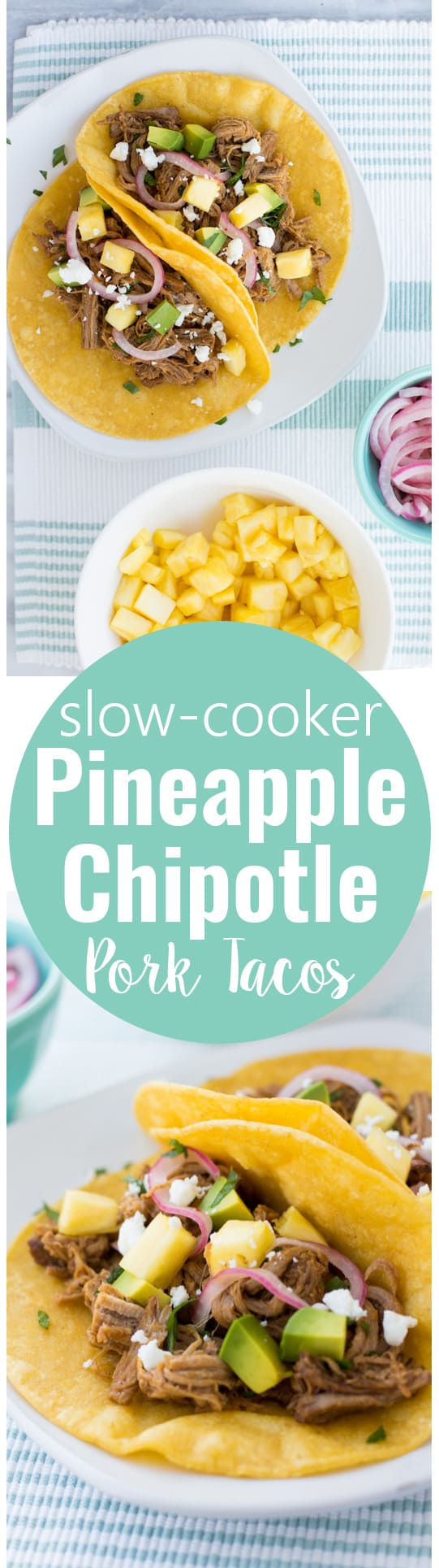 Slow-Cooker Pineapple Chipotle Pork Tacos-- simple to make in the crockpot, and full of amazing flavor!