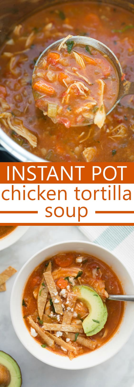 Instant Pot Chicken Tortilla Soup! An easy, healthy, flavorful weeknight dinner!#instantpot #instantpotrecipes #instantpotsoup #glutenfreeinstantpot #glutenfreedinnerrecipes #glutenfree #healthyinstantpot